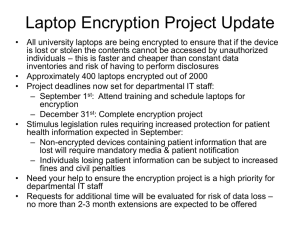 Laptop Encryption Project Update