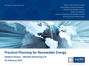 Practical Planning for Renewable Energy Stephen Stoney – Wardell Armstrong LLP