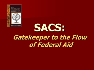 SACS: Gatekeeper to the Flow of Federal Aid