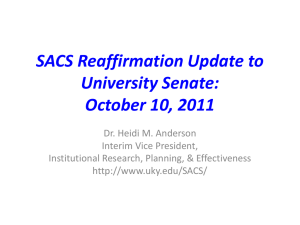 SACS Reaffirmation Update to University Senate: October 10, 2011