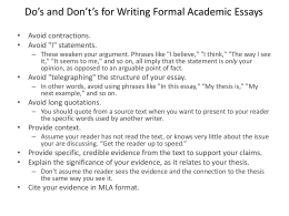 Do's and Don't's for Writing Formal Academic Essays • Avoid contractions.