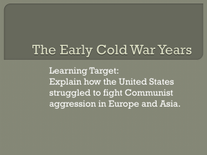 Learning Target: Explain how the United States struggled to fight Communist