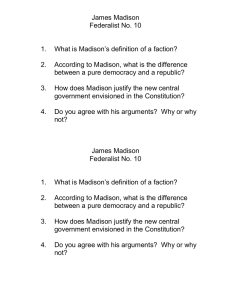 James Madison Federalist No. 10  What is Madison's definition of a faction?