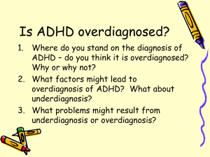 Is ADHD overdiagnosed?