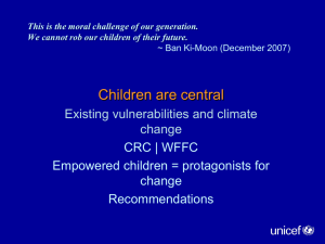 Children are central Existing vulnerabilities and climate change CRC | WFFC
