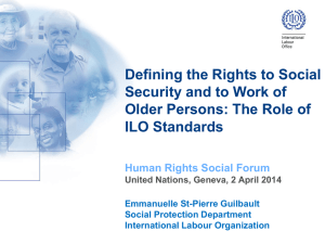 Defining the Rights to Social Security and to Work of ILO Standards