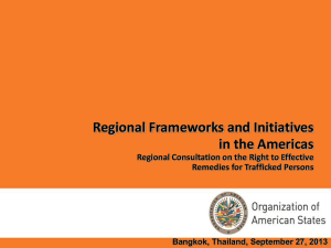 Regional Frameworks and Initiatives in the Americas Remedies for Trafficked Persons
