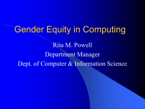 Gender Equity in Computing Rita M. Powell Department Manager