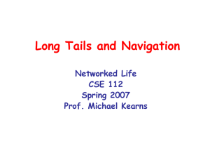 Long Tails and Navigation Networked Life CSE 112 Spring 2007
