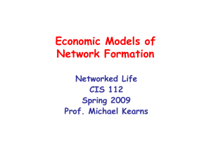 Economic Models of Network Formation Networked Life CIS 112