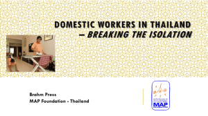 – BREAKING THE ISOLATION DOMESTIC WORKERS IN THAILAND Brahm Press