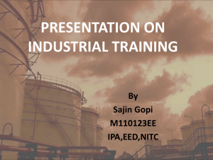 PRESENTATION ON INDUSTRIAL TRAINING By Sajin Gopi