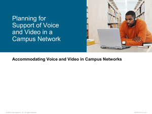 Planning for Support of Voice and Video in a Campus Network