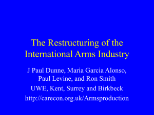 The Restructuring of the International Arms Industry