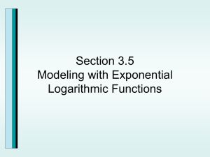 Section 3.5 Modeling with Exponential Logarithmic Functions