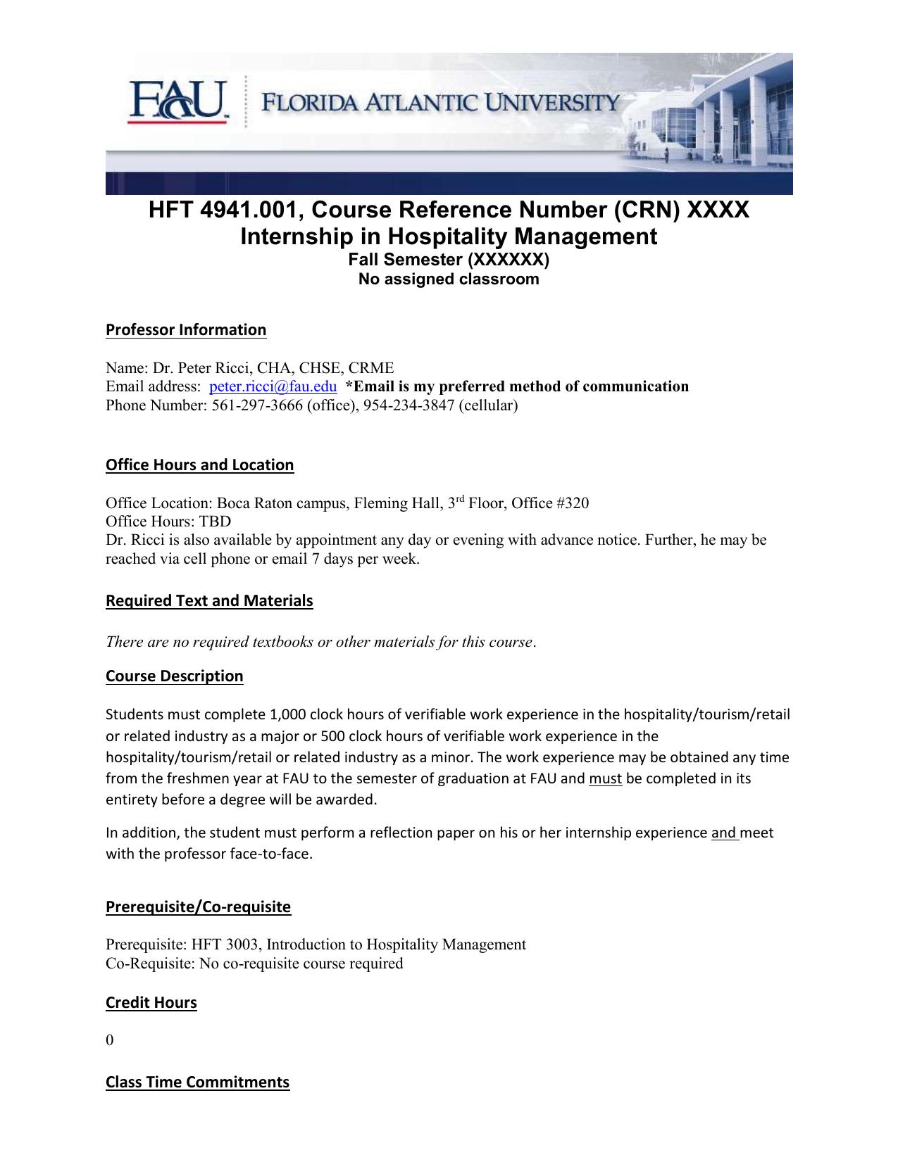 HFT 4941 001, Course Reference Number (CRN) XXXX Internship in