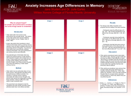 Anxiety Increases Age Differences in Memory Why do people forget?