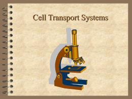 Cell Transport Systems