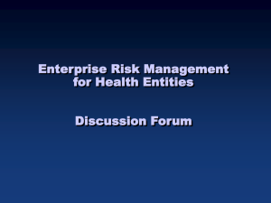 Enterprise Risk Management for Health Entities Discussion Forum
