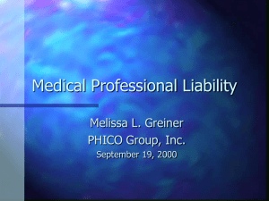 Medical Professional Liability Melissa L. Greiner PHICO Group, Inc. September 19, 2000