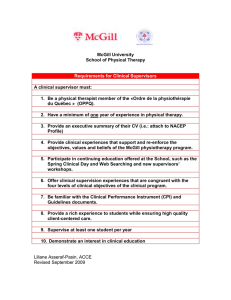 McGill University School of Physical Therapy A clinical supervisor must: