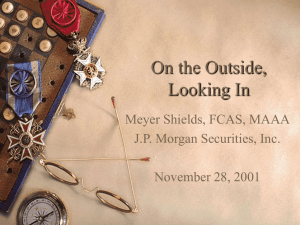 On the Outside, Looking In Meyer Shields, FCAS, MAAA J.P. Morgan Securities, Inc.