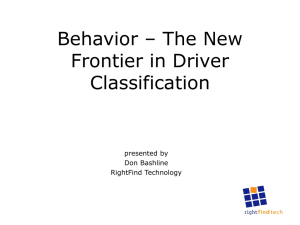 Behavior – The New Frontier in Driver Classification presented by