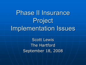 Phase II Insurance Project Implementation Issues Scott Lewis