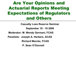 Are Your Opinions and Actuarial Reports Meeting Expectations of Regulators and Others