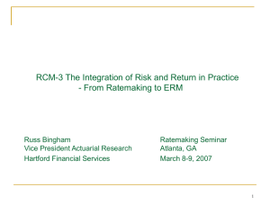 RCM-3 The Integration of Risk and Return in Practice