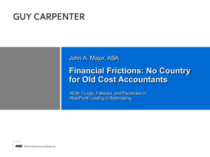 Financial Frictions: No Country for Old Cost Accountants John A. Major, ASA