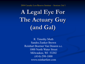 A Legal Eye For The Actuary Guy (and Gal)