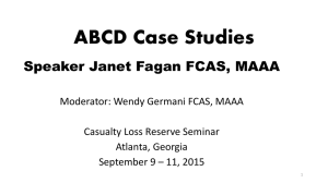ABCD Case Studies Speaker Janet Fagan FCAS, MAAA