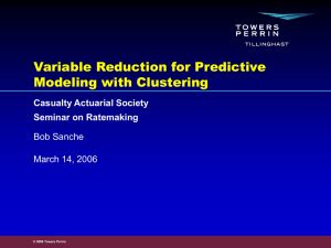 Variable Reduction for Predictive Modeling with Clustering Bob Sanche March 14, 2006