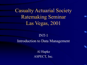 Casualty Actuarial Society Ratemaking Seminar Las Vegas, 2001 INT-1