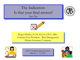 The Indication: Is that your final answer? Part Two Roger Schultz,