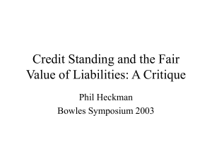 Credit Standing and the Fair Value of Liabilities: A Critique Phil Heckman