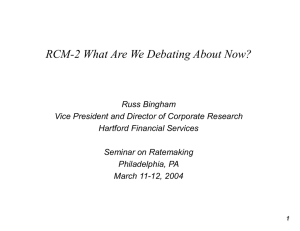 RCM-2 What Are We Debating About Now?