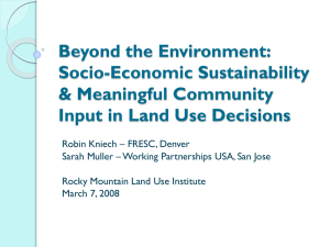Beyond the Environment: Socio-Economic Sustainability & Meaningful Community Input in Land Use Decisions