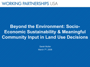 Beyond the Environment: Socio- Economic Sustainability & Meaningful