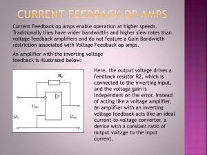 Current Feedback op amps enable operation at higher speeds.