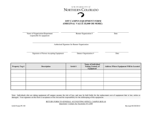 OFF CAMPUS EQUIPMENT FORM (ORIGINAL VALUE $5,000 OR MORE)