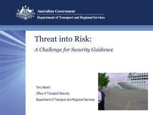 Threat into Risk: A Challenge for Security Guidance Tony Beard