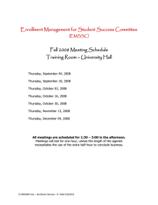 Enrollment Management for Student Success Committee Fall 2008 Meeting Schedule