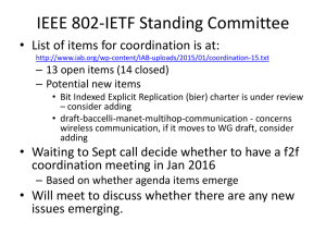 IEEE 802-IETF Standing Committee – 13 open items (14 closed)