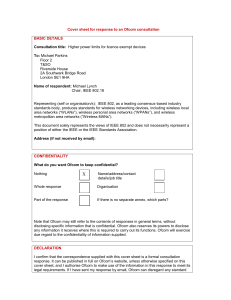 Cover sheet for response to an Ofcom consultation BASIC DETAILS  Consultation title: