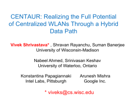 CENTAUR: Realizing the Full Potential of Centralized WLANs Through a Hybrid