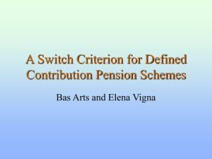 A Switch Criterion for Defined Contribution Pension Schemes