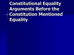 Constitutional Equality Arguments Before the Constitution Mentioned Equality
