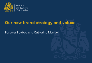 Our new brand strategy and values Barbara Beebee and Catherine Murray